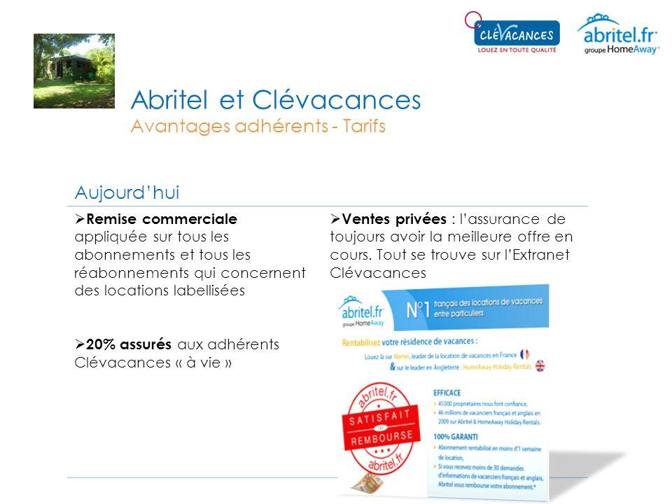 Abritel et Clévacances Avantages adhérents - Tarifs Aujourdhui Remise commerciale appliquée sur tous les abonnements et tous les réabonnements qui con