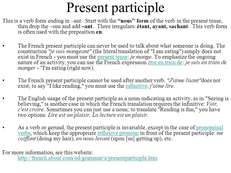 Passé composé: past participle How to form the past participle.