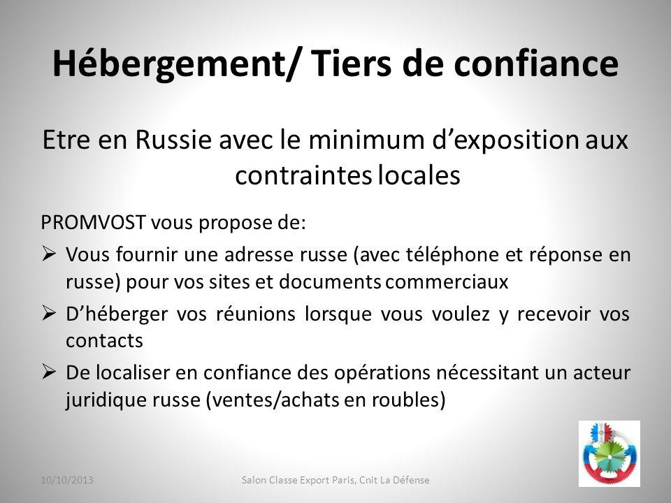 Hébergement/ Tiers de confiance Etre en Russie avec le minimum dexposition aux contraintes locales PROMVOST vous propose de: Vous fournir une adresse