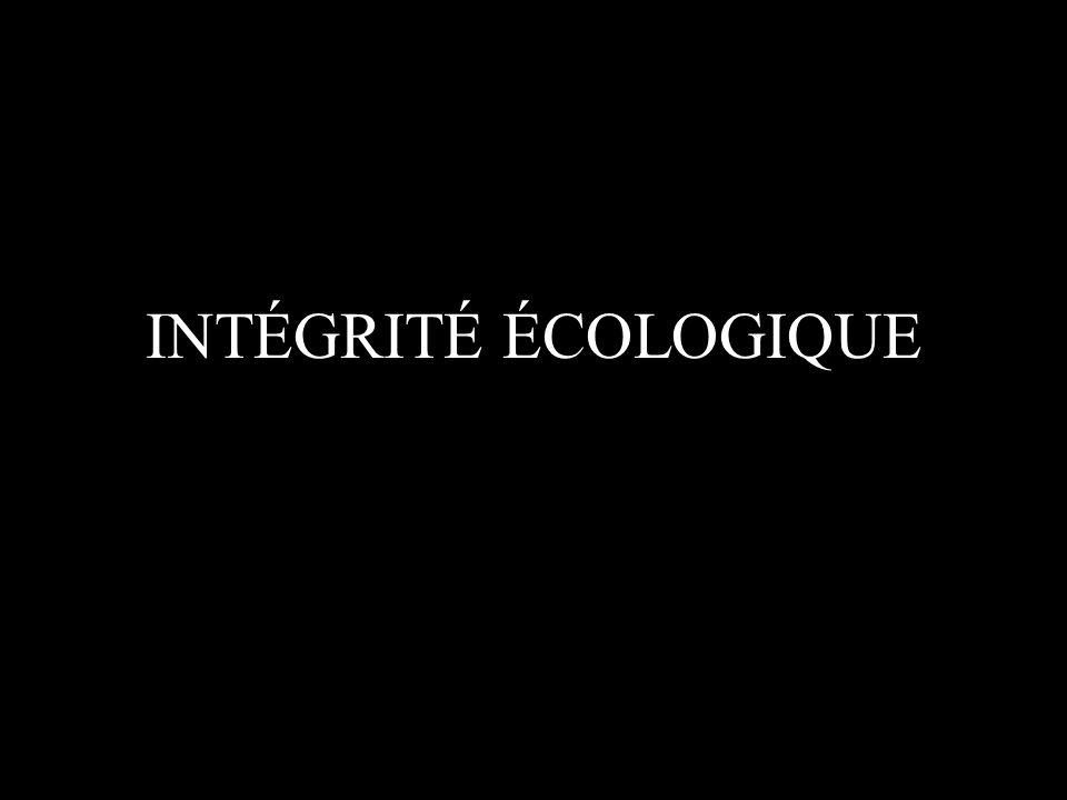 INTÉGRITÉ ÉCOLOGIQUE