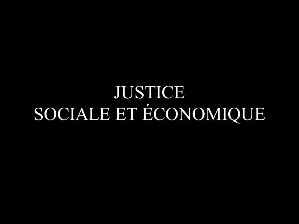 JUSTICE SOCIALE ET ÉCONOMIQUE