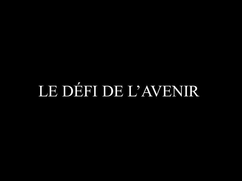 LE DÉFI DE LAVENIR