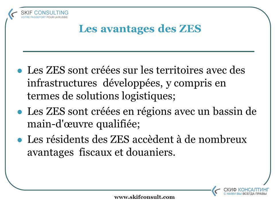 www.skifconsult.com Les avantages des ZES Les ZES sont créées sur les territoires avec des infrastructures développées, y compris en termes de solutio