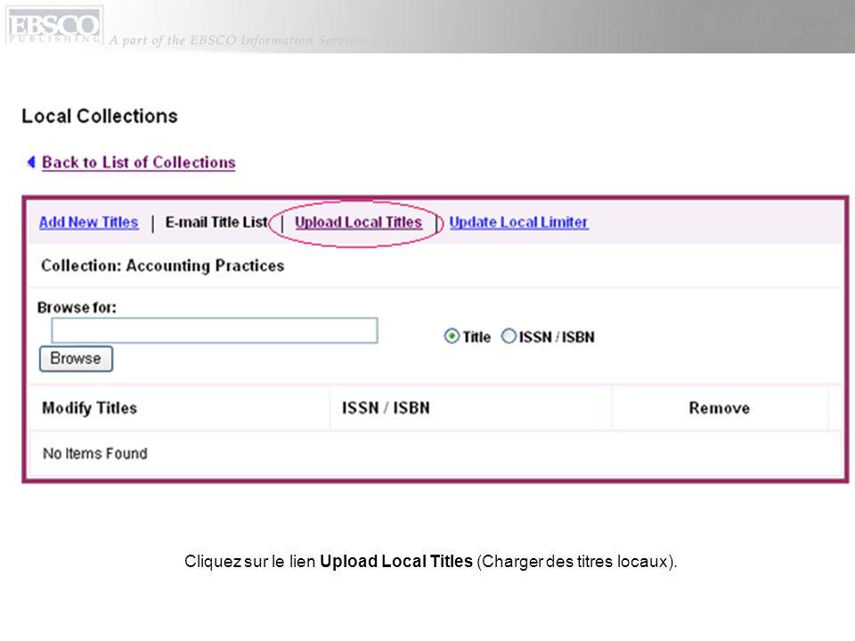 Dans le champ Update Mode (Mettre à jour le Mode ), indiquez si les données doivent être ajoutées ou remplacées.