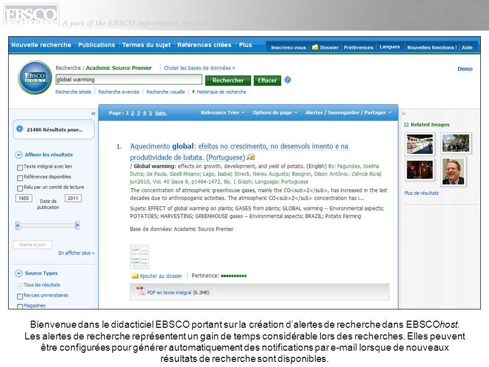 La configuration dune alerte de recherche à partir de la liste de résultats est simple et peut être réalisée rapidement.
