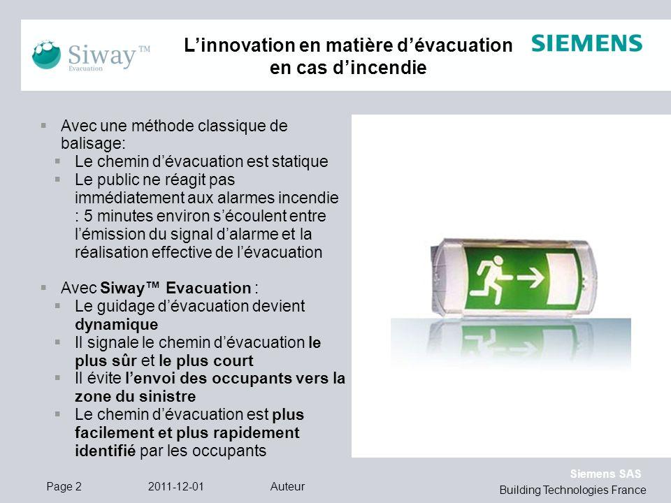 Siemens SAS Building Technologies France Linnovation en matière dévacuation en cas dincendie Avec une méthode classique de balisage: Le chemin dévacua