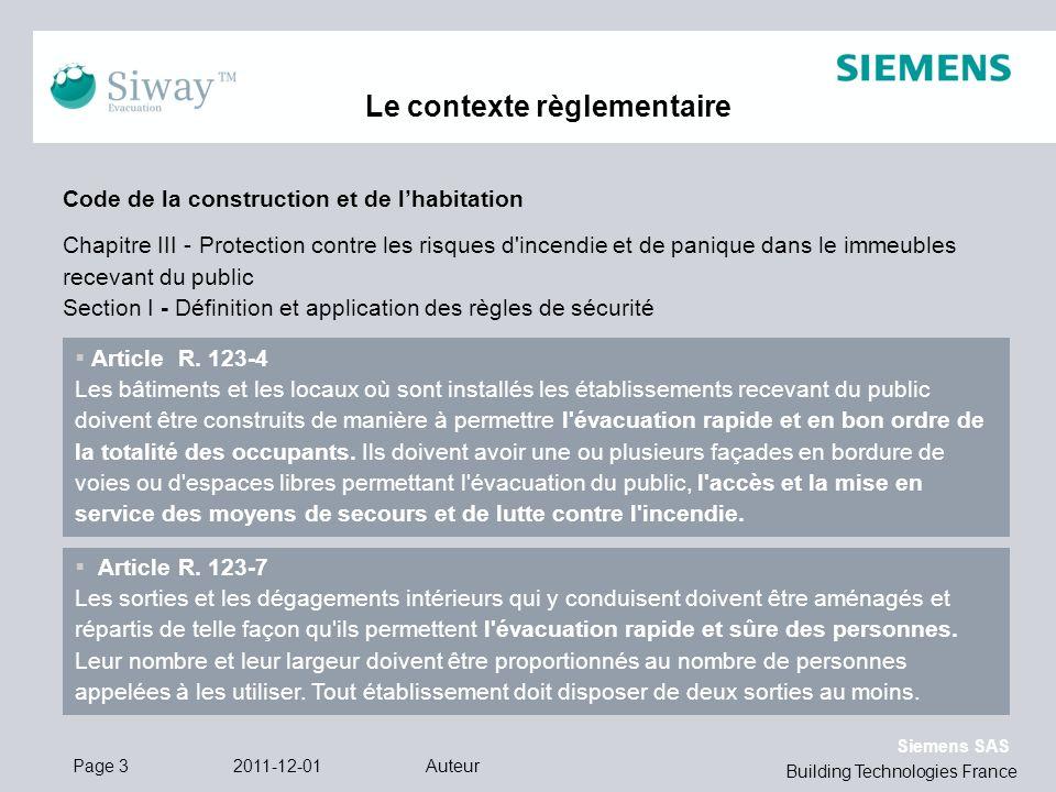 Siemens SAS Building Technologies France Le contexte règlementaire 2011-12-01AuteurPage 3 Code de la construction et de lhabitation Chapitre III - Pro