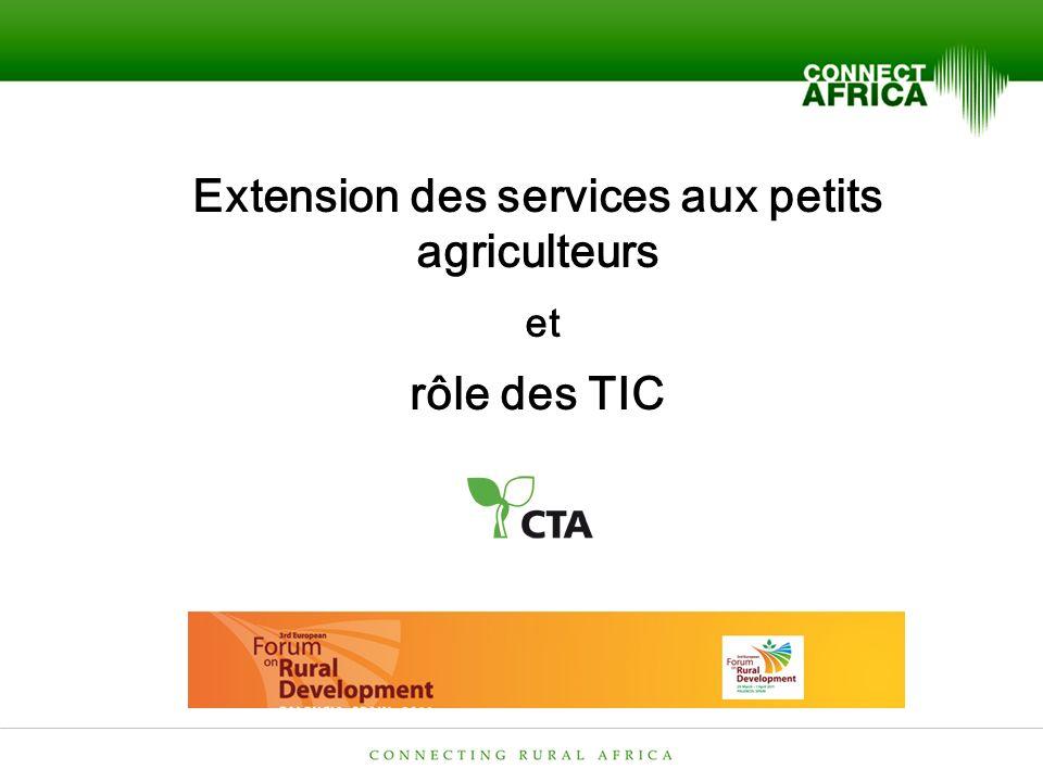 Extension des services aux petits agriculteurs et rôle des TIC