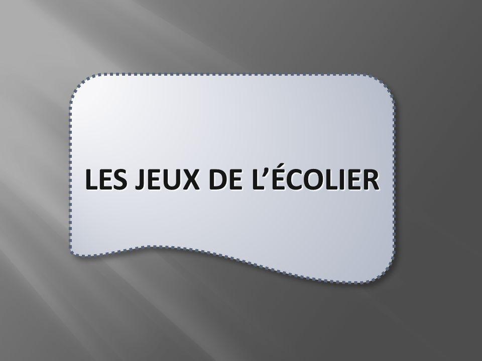 LES JEUX DE LÉCOLIER