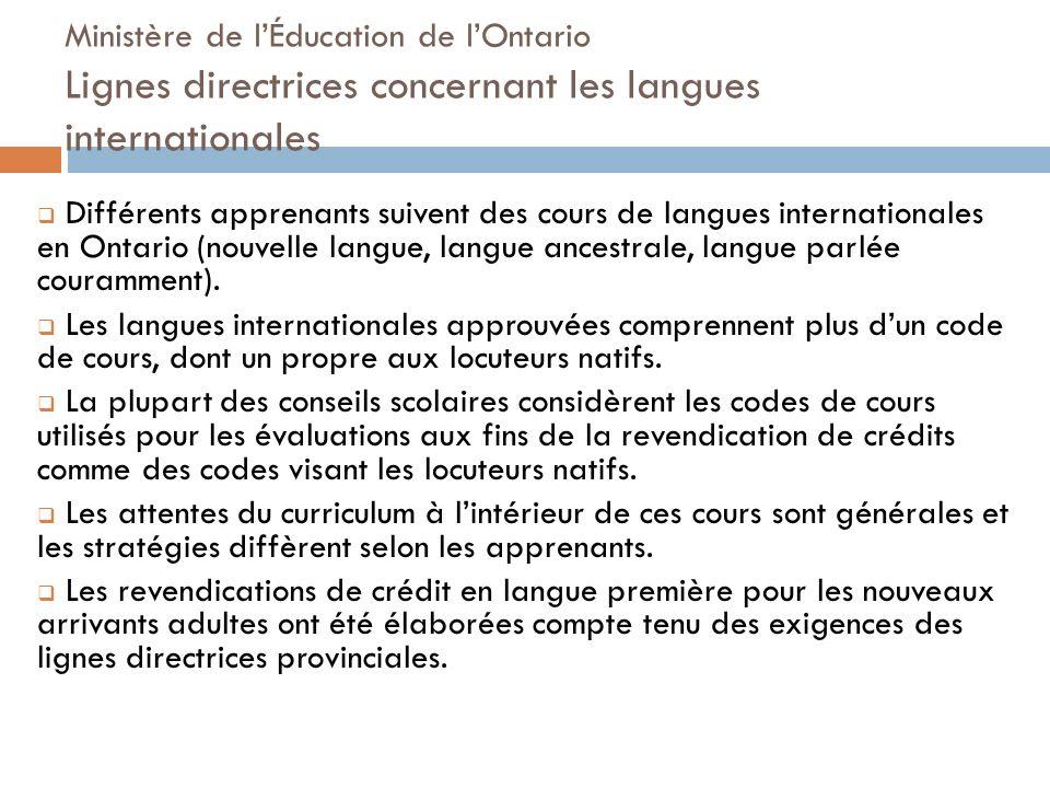 Ministère de lÉducation de lOntario Lignes directrices concernant les langues internationales Différents apprenants suivent des cours de langues inter