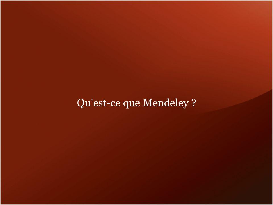 Qu est-ce que Mendeley