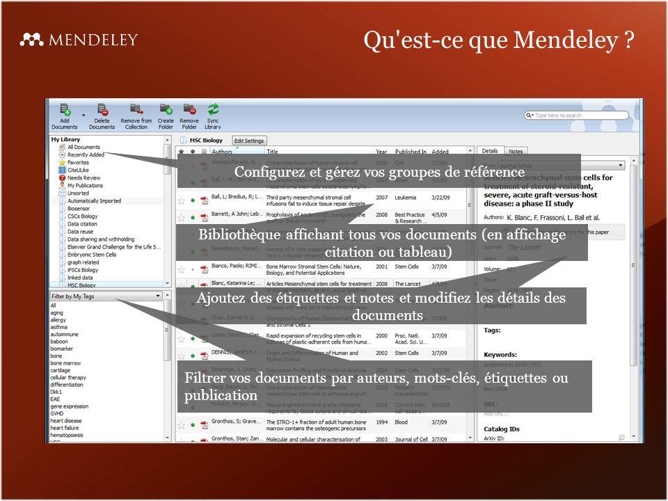 Ajouter vos documents Vous avez différentes options pour configurer votre bibliothèque : Ajouter des fichiers individuels ou un dossier entier « Surveiller un dossier » pour importer automatiquement des fichiers PDF Glisser et déposer des PDF dans Mendeley Desktop...