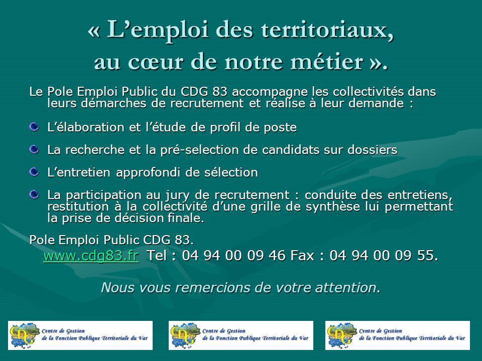 « Lemploi des territoriaux, au cœur de notre métier ».