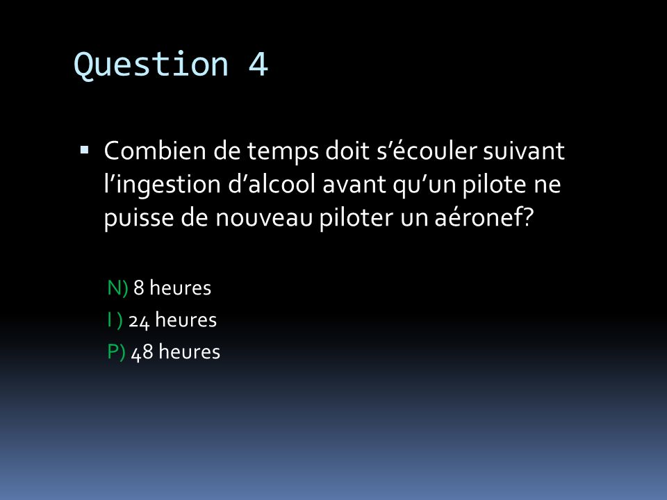 Question 5 À quelle restriction le largage dun objet quelconque dun aéronef en vol est-il soumis.