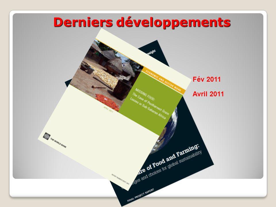Derniers développements Fév 2011 Avril 2011