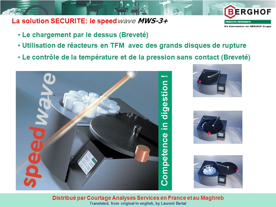 Distribué par Courtage Analyses Services en France et au Maghreb Translated, from original in english, by Laurent Bertal La solution SECURITE: le spee