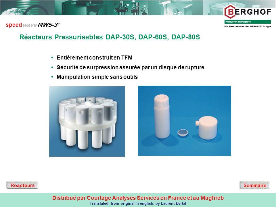 Distribué par Courtage Analyses Services en France et au Maghreb Translated, from original in english, by Laurent Bertal Réacteurs Pressurisables DAP-