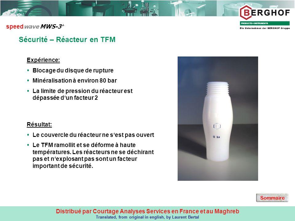 Distribué par Courtage Analyses Services en France et au Maghreb Translated, from original in english, by Laurent Bertal Sécurité – Réacteur en TFM sp