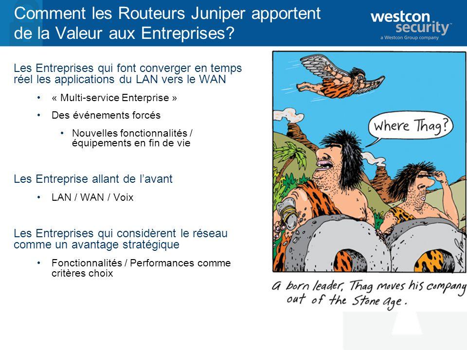 Comment les Routeurs Juniper apportent de la Valeur aux Entreprises.