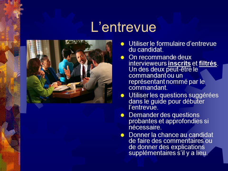 Lentrevue Utiliser le formulaire dentrevue du candidat.