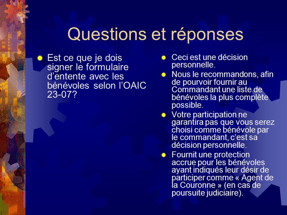 Questions et réponses Est ce que je dois signer le formulaire dentente avec les bénévoles selon lOAIC 23-07.