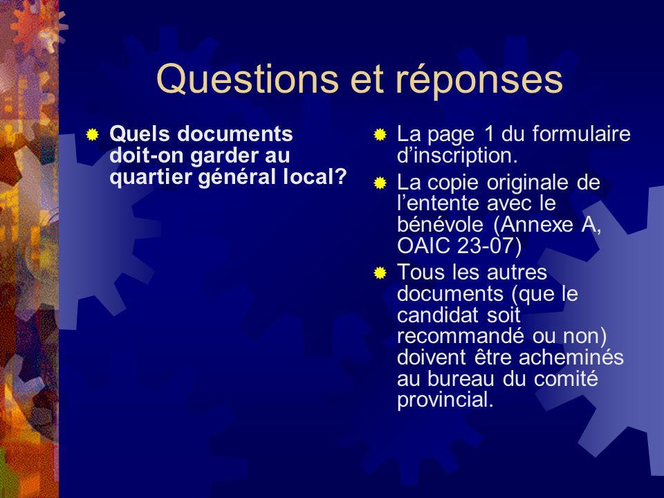Questions et réponses Quels documents doit-on garder au quartier général local.