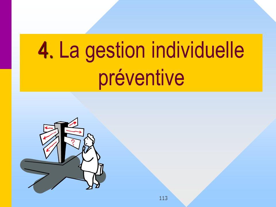 113 4. 4. La gestion individuelle préventive