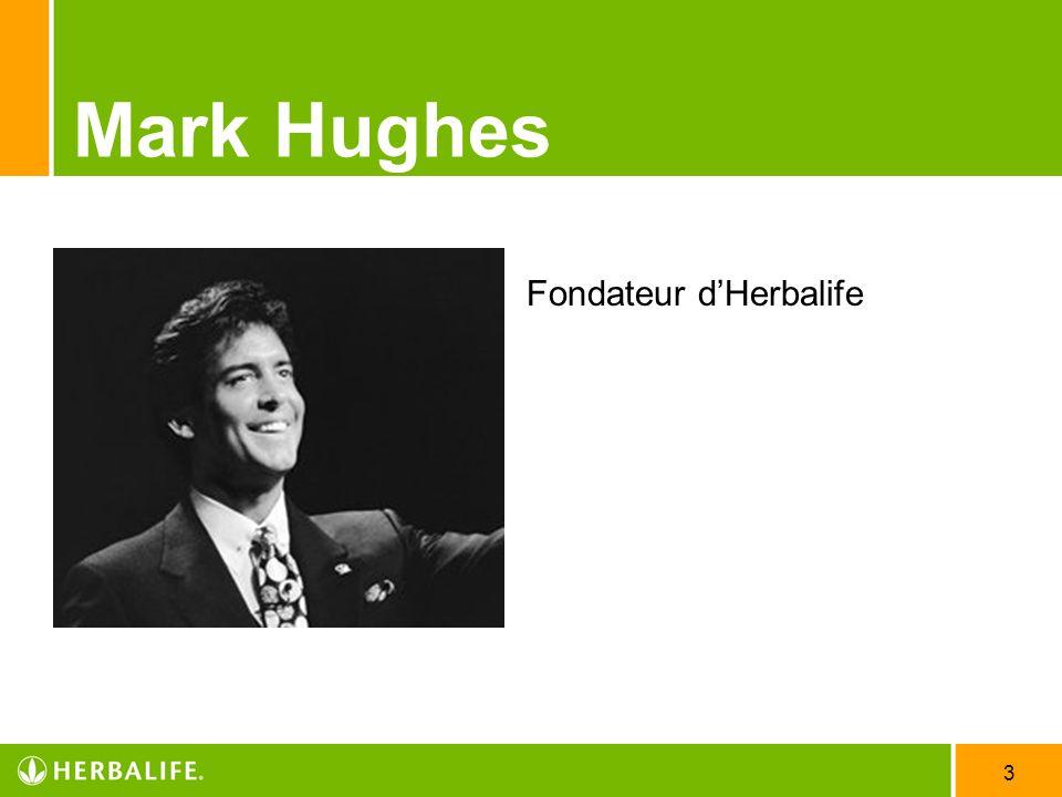 3 Mark Hughes Fondateur dHerbalife