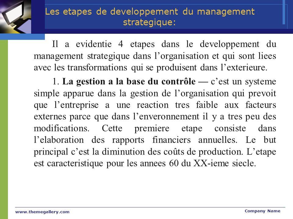 www.themegallery.com Company Name Il a evidentie 4 etapes dans le developpement du management strategique dans lorganisation et qui sont liees avec le