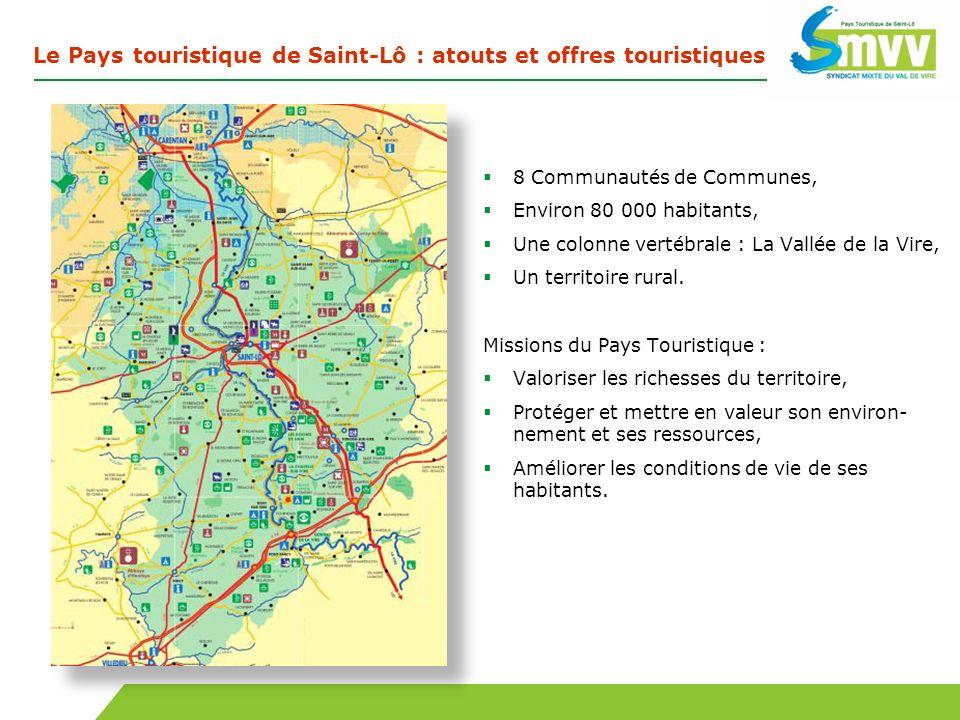 Le Pays touristique de Saint-Lô : atouts et offres touristiques 8 Communautés de Communes, Environ 80 000 habitants, Une colonne vertébrale : La Vallé
