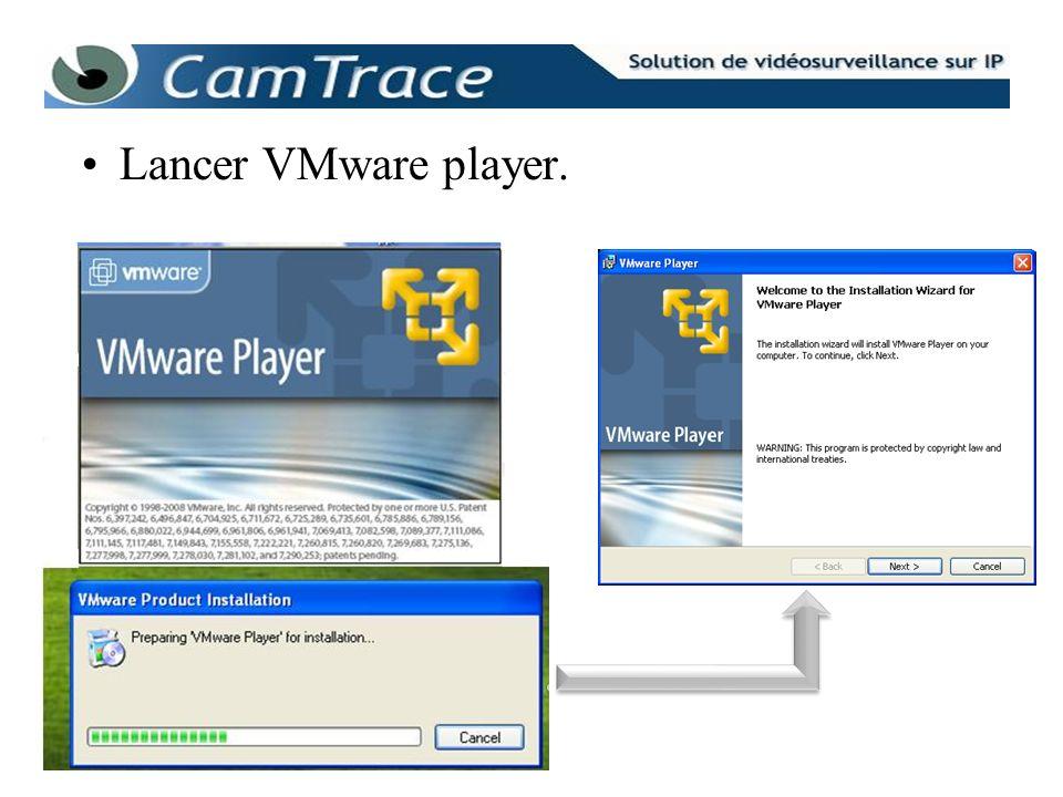 Lancer VMware player.