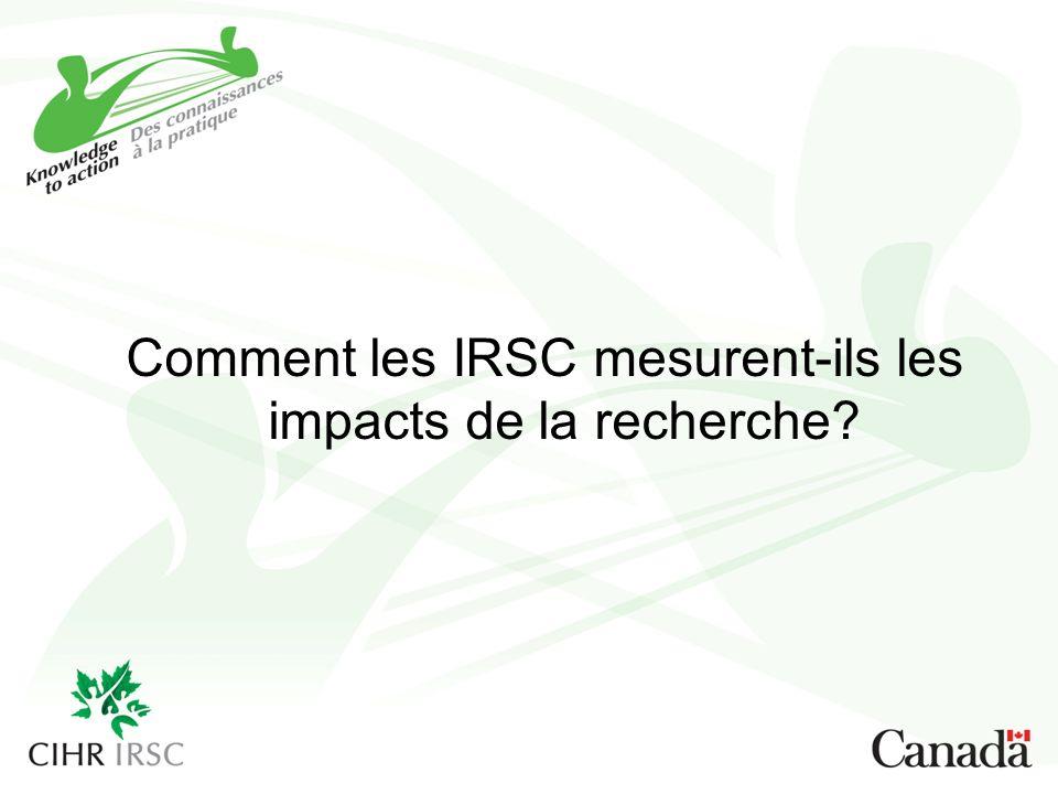 Comment les IRSC mesurent-ils les impacts de la recherche?