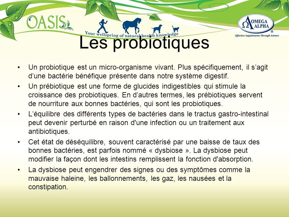 Les probiotiques Un probiotique est un micro-organisme vivant. Plus spécifiquement, il sagit dune bactérie bénéfique présente dans notre système diges