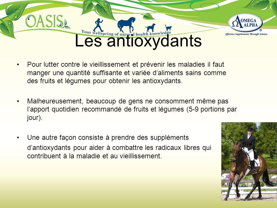 Les antioxydants Pour lutter contre le vieillissement et prévenir les maladies il faut manger une quantité suffisante et variée daliments sains comme