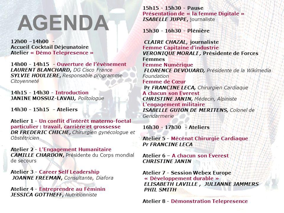 12h00 –14h00 - Accueil Cocktail Déjeunatoire Atelier « Démo Telepresence » 14h00 - 14h15 - Ouverture de lévènement LAURENT BLANCHARD, DG Cisco France