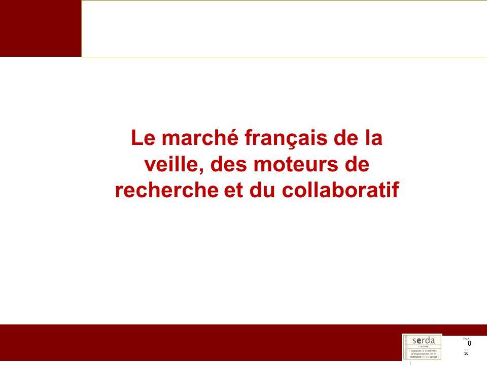 Page 30 8 Le marché français de la veille, des moteurs de recherche et du collaboratif