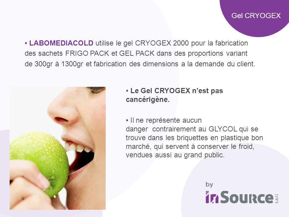Gel CRYOGEX LABOMEDIACOLD utilise le gel CRYOGEX 2000 pour la fabrication des sachets FRIGO PACK et GEL PACK dans des proportions variant de 300gr à 1