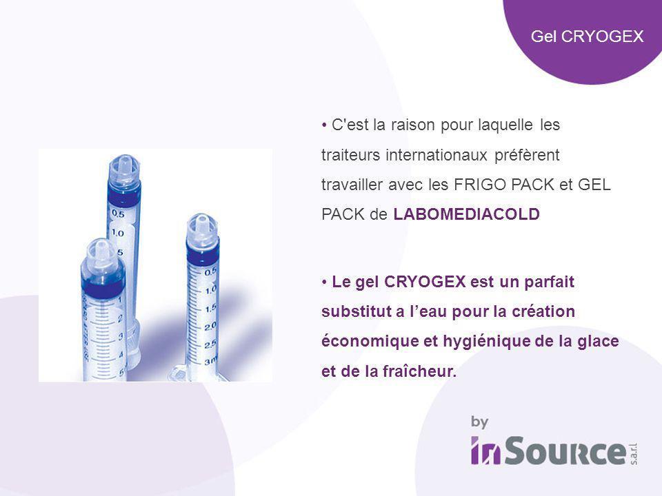 Gel CRYOGEX C'est la raison pour laquelle les traiteurs internationaux préfèrent travailler avec les FRIGO PACK et GEL PACK de LABOMEDIACOLD Le gel CR
