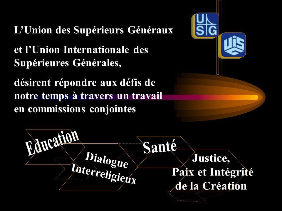 LUnion des Supérieurs Généraux et lUnion Internationale des Supérieures Générales, désirent répondre aux défis de notre temps à travers un travail en commissions conjointes