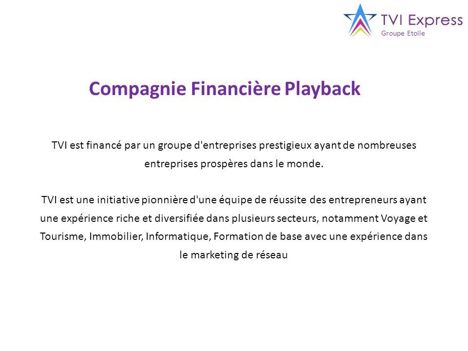 TVI est financé par un groupe d'entreprises prestigieux ayant de nombreuses entreprises prospères dans le monde. TVI est une initiative pionnière d'un