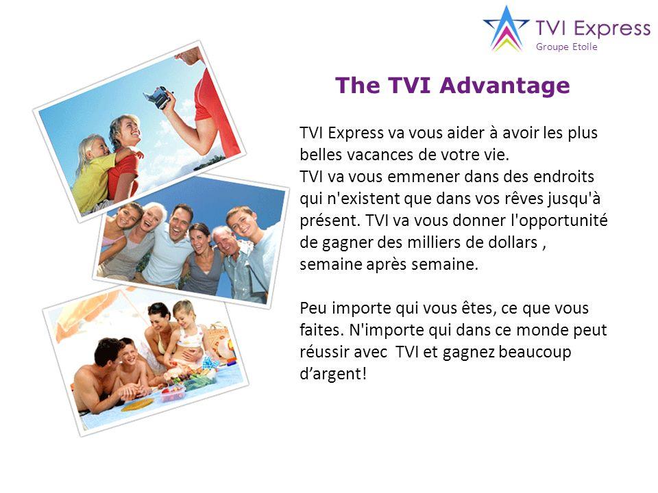 The TVI Advantage TVI Express va vous aider à avoir les plus belles vacances de votre vie. TVI va vous emmener dans des endroits qui n'existent que da