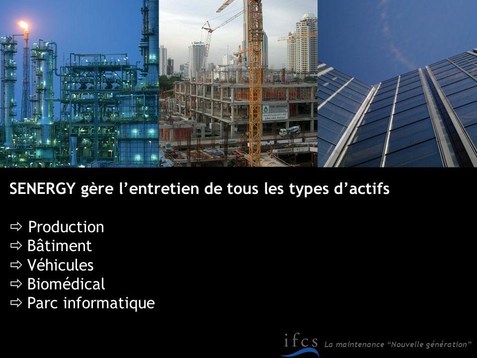 La maintenance Nouvelle génération SENERGY est utilisé sur 3 continents (Amérique, Asie, Europe).