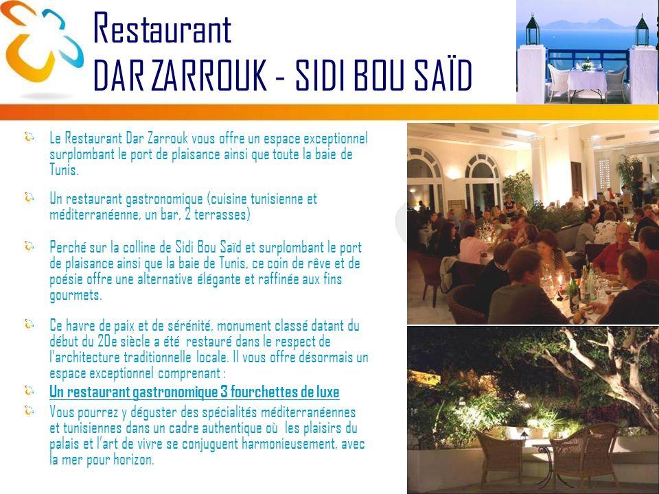 Le Restaurant Dar Zarrouk vous offre un espace exceptionnel surplombant le port de plaisance ainsi que toute la baie de Tunis.