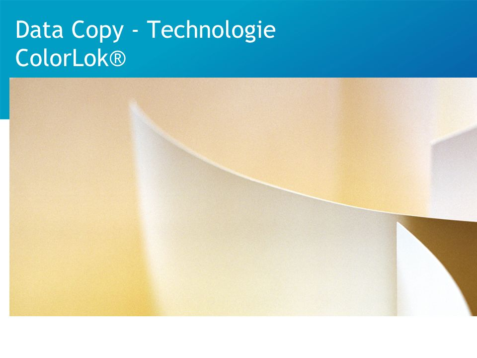 © Data Copy 2008 | ColorLok | 2 Qu est-ce que la technologie Colorlok ® .