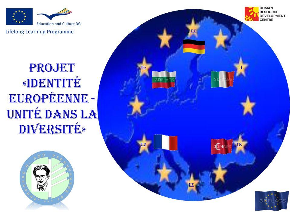 DE BG I FRTR Projet «identité européenne - unité dans la diversité» UE