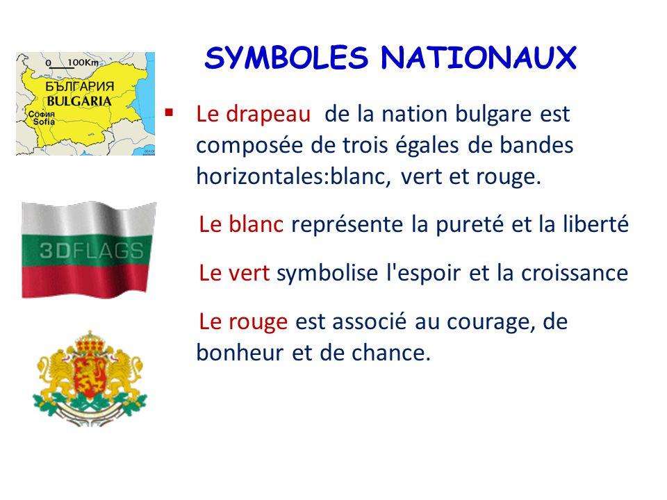 SYMBOLES NATIONAUX Le drapeau de la nation bulgare est composée de trois égales de bandes horizontales:blanc, vert et rouge. Le blanc représente la pu