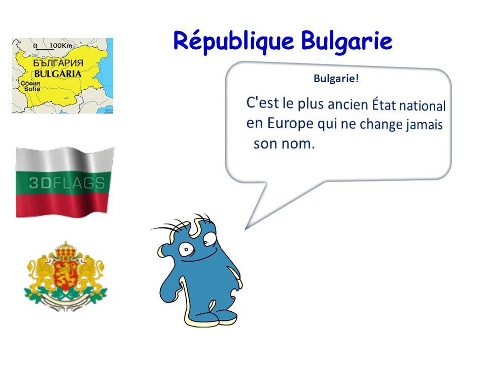 République Bulgarie Bulgarie!