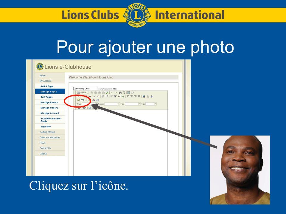 Pour ajouter une photo Cliquez sur licône.