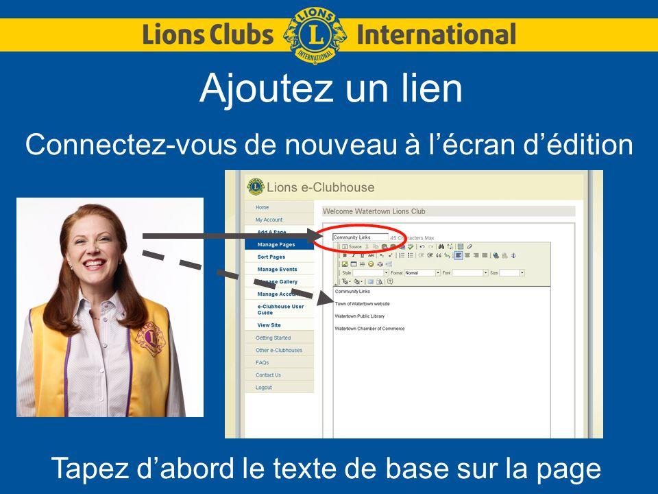Ajoutez un lien Connectez-vous de nouveau à lécran dédition Tapez dabord le texte de base sur la page