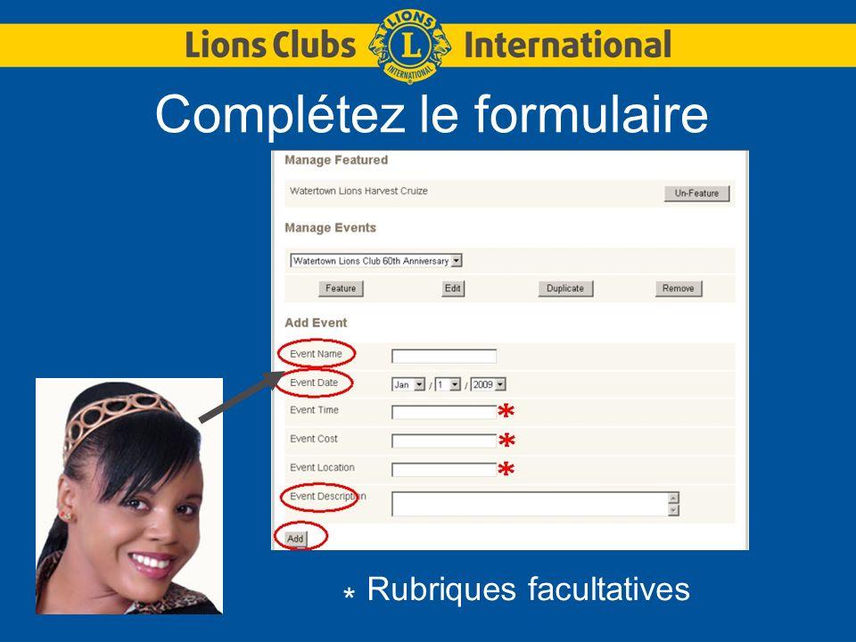 Complétez le formulaire * Rubriques facultatives